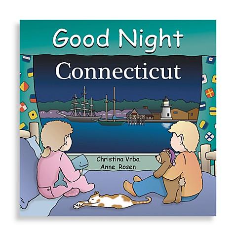 "Regional Good Night Board Books > ""Good Night Connecticut"" Board Book"