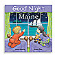 Good Night Board Book in Maine