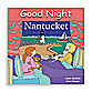 Good Night Board Book in Nantucket