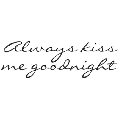 Always Kiss Me Goodnight Vinyl Wall Decal Set