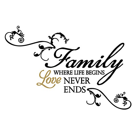 Family In Where Life Begins Love Never Ends Vinyl Wall