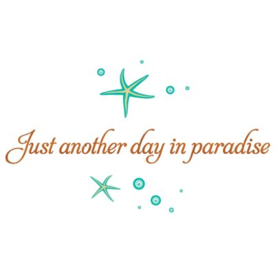 Just Another Day in Paradise Vinyl Wall Decal Set