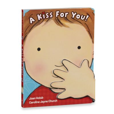 Books > A Kiss for You Board Book