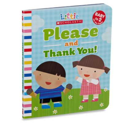 Little Scholastic Please and Thank You Board Book