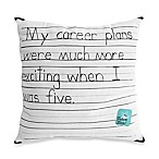 Threadless My Career Plan Toss Pillow