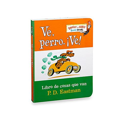 Dr. Seuss' VePerroVe! in Spanish Translation of Go, Dog, Go! Board Book