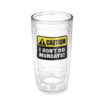 Tervis® Caution: Mondays 16-Ounce Tumbler