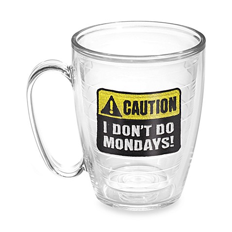 Tervis® Caution: Mondays 15-Ounce Mug
