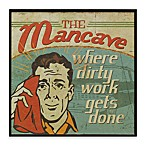 Dirty Work Mancave III 13-Inch x 13-Inch Wall Art