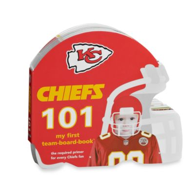 Kansas City Chiefs 101: My First Team Board Book