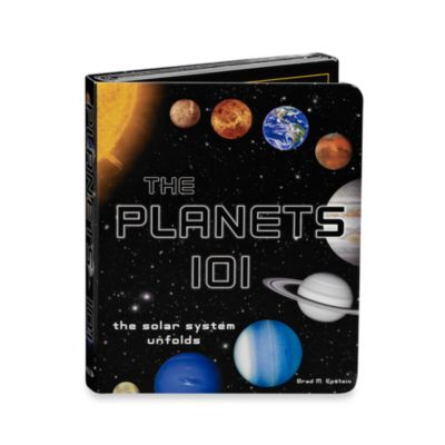 The Planets 101 The Solar System Unfolds Book