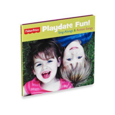 Fisher-Price® Playdate Fun CD