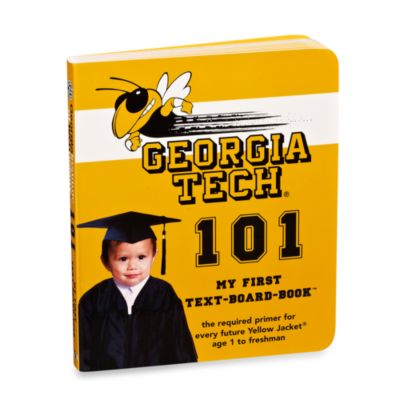 Georgia Tech University 101: My First Text-Board-Book