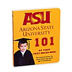 Arizona State University 101: My First Text-Board-Book
