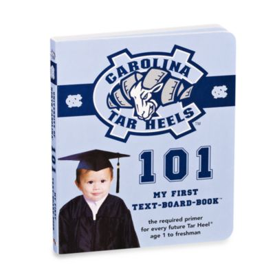 University of North Carolina 101: My First Text-Board-Book