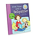 First Experiences: First Time with a Babysitter