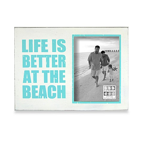 Life Is Better At The Beach Frame