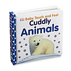Baby Touch & Feel: Cuddly Animals Book