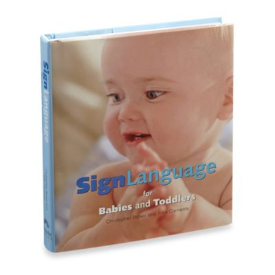 Sign Language for Babies and Toddlers Book