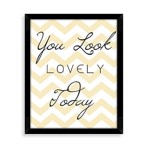 You Look Lovely Today Typography Wall Décor
