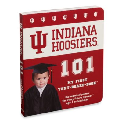 Indiana University 101 in My First Team Board Books™