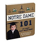 University of Notre Dame 101 in My First Team Board Books™