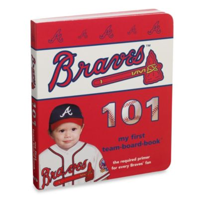 Atlanta Braves 101 in My First Team Board Books™