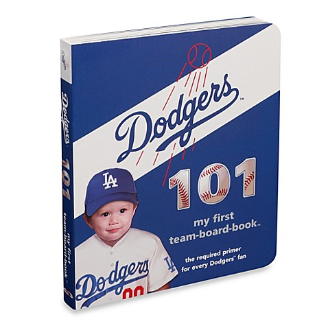 Los Angeles Dodgers 101 in My First Team Board Books™
