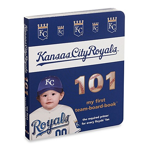 Kansas City Royals 101 in My First Team Board Books™