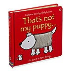 Usborne That's Not My Puppy Touchy-Feely Board Book