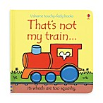 Usborne That's Not My Train Touchy-Feely Board Book