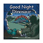 Good Night Dinosaur Board Book