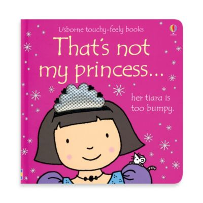 Usborne That's Not My Princess Touchy-Feely Board Book