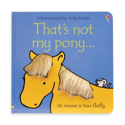 Usborne That's Not My Pony Touchy-Feely Board Book