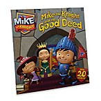 Mike the Knight and the Good Deed Paperback Book