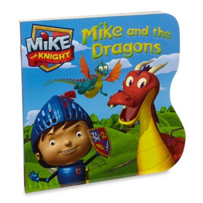 Mike and the Dragons (Mike the Knight) Board Book