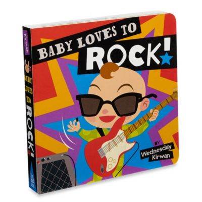 Baby Loves To Rock! Hardcover Board Book