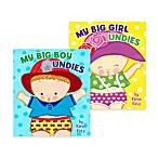 My Big Boy Undies and My Big Girl Undies Board Books