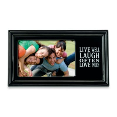"""Live Well, Laugh Often, Love Much"" Frame"