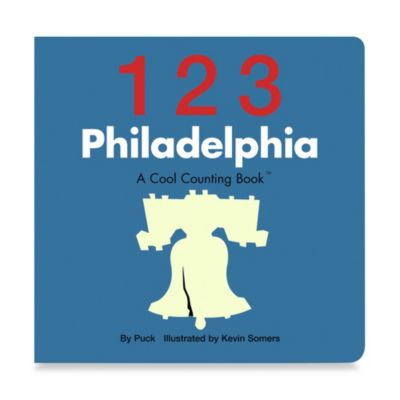 123 Philadelphia: A Cool Counting Book™