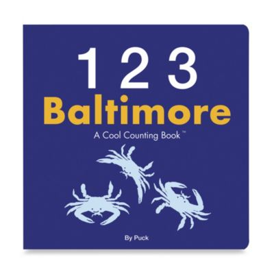 123 Baltimore: A Cool Counting Book™