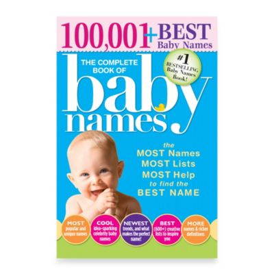 100,001+ Best Baby Names - The Complete Book of Baby Names, 3rd Edition