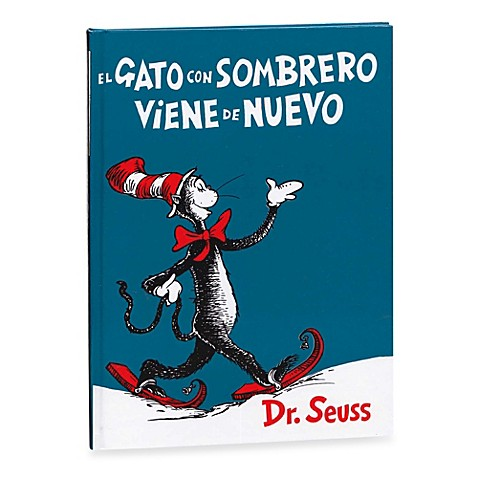 el gato en el sombrero (Spanish Translation of Dr. Seuss's The Cat in the Hat)