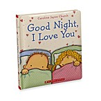 Good Night I Love You By Scholastic