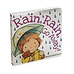 Rain, Rain, Go Away! Board Book by Scholastic