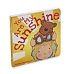 You Are My Sunshine Board Book by Scholastic