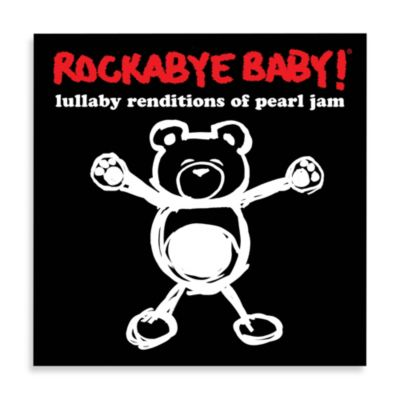 Rockabye Baby!® Lullaby Renditions of Pearl Jam CD