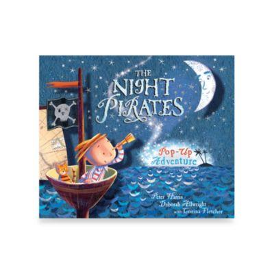 The Night Pirates: Pop-Up Adventure Book