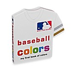 MLB Baseball Colors, My First Book of Colors
