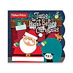Fisher-Price® 'Twas the Night Before Christmas